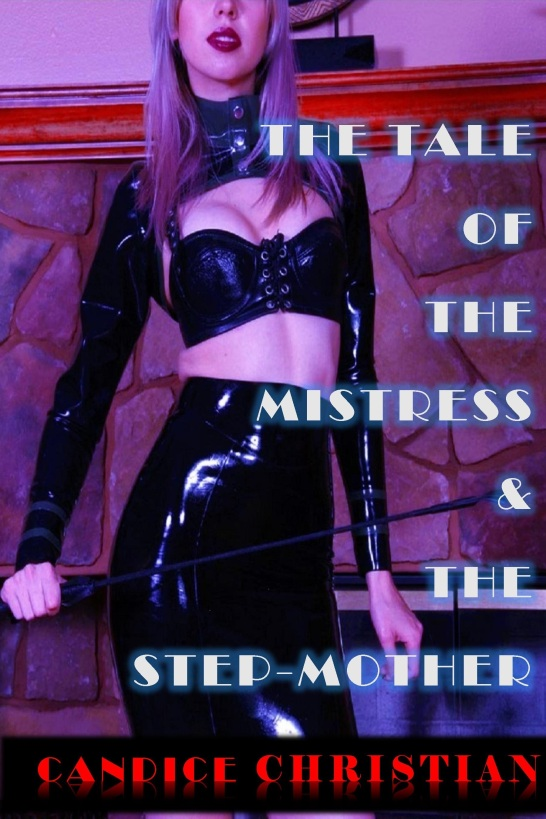 THE MISTRESS AND THE STEP MOTHER