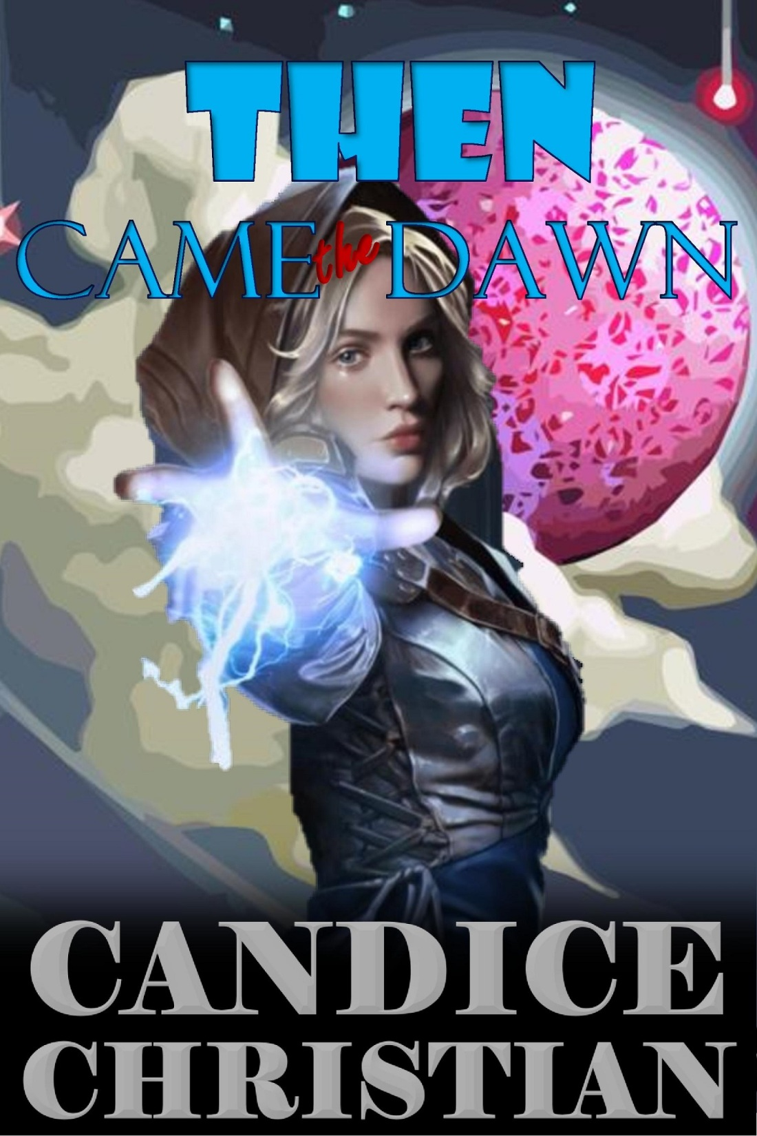 THEN CAME THE DAWN COVER-RESIZED